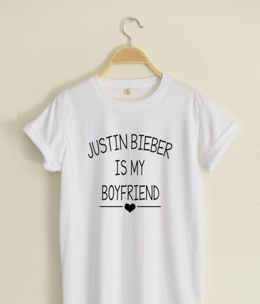 Justin Bieber is My Boyfriend T shirt Adult Unisex Size S 3XL