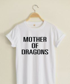 Mother of dragons T shirt Adult Unisex Size S-3XL for men and women