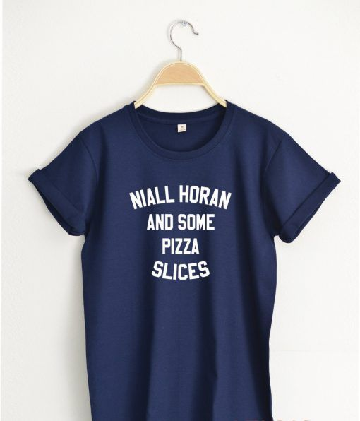 NIALL HORAN and some Pizza Slices T shirt Adult Unisex Size S 3XL