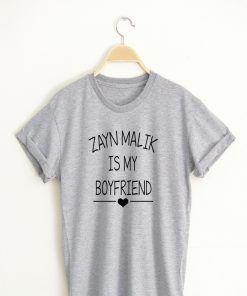 ZAYN MALIK IS MY BOY FRIEND T shirt Adult Unisex Size S 3XL