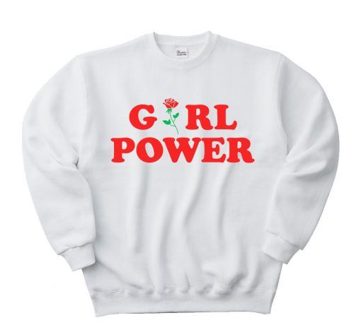 Girl Power Unisex adult sweatshirts ready size S-2XL