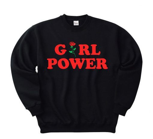 GIRL POWER SWEAT B