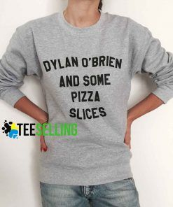 Dylan o'brien and some pizza slices Unisex adult sweatshirts