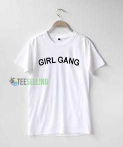 Girl gang T Shirt Adult Unisex