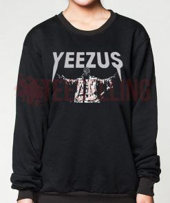 Yeezus God Wants You Unisex adult sweatshirts