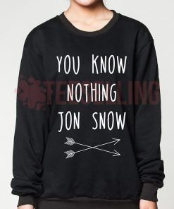 You Know Nothing Jon Snow Unisex adult sweatshirts