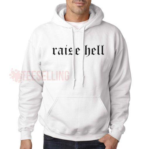 Raise hell unisex adult Hoodies