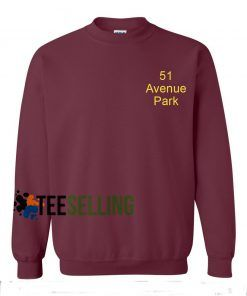 51 Avenue Park adult sweatshirts