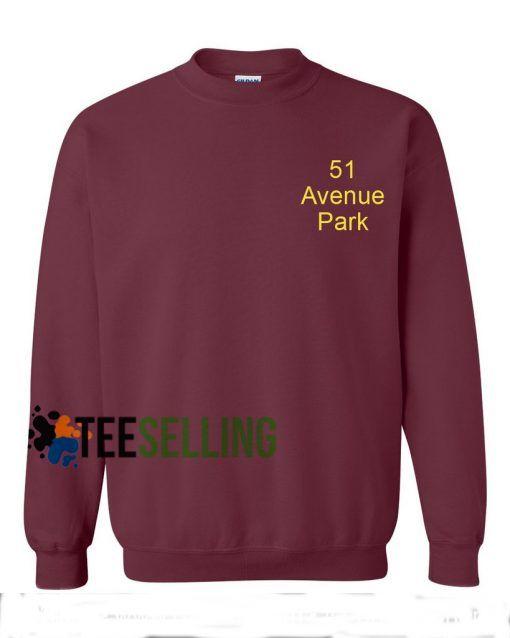 51 Avenue Park adult sweatshirts