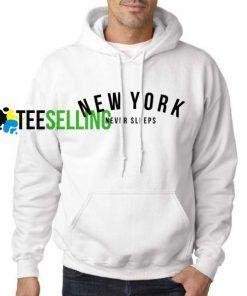 New York Never Sleep hoodie Unisex Adult