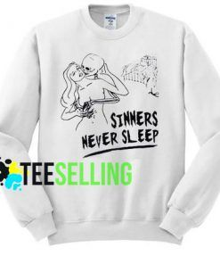SINNER NEVER SLEEP UNISEX Sweatshirt