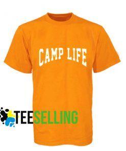 Camp life T-shirt Unisex