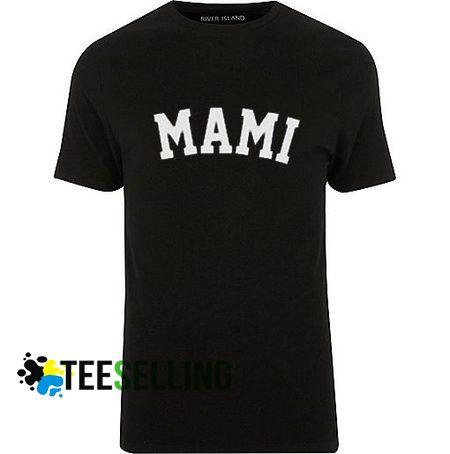 Mami T shirt Adult Unisex