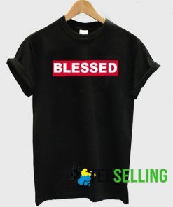 Blessed T shirt Adult Unisex