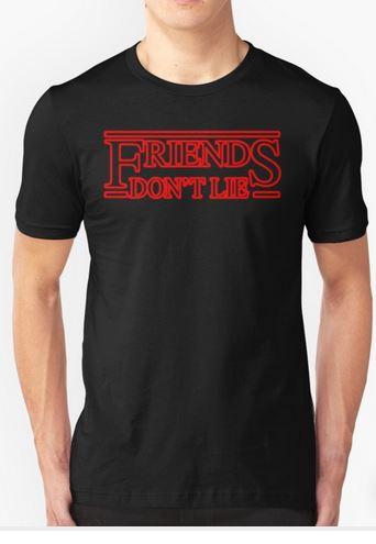 Friends Don't Lie T-shirt Adult Unisex