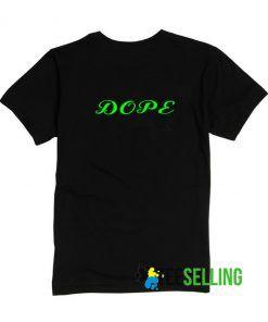 Dope T-shirt Adult Unisex