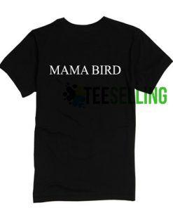 Mama Bird T-shirt Adult Unisex