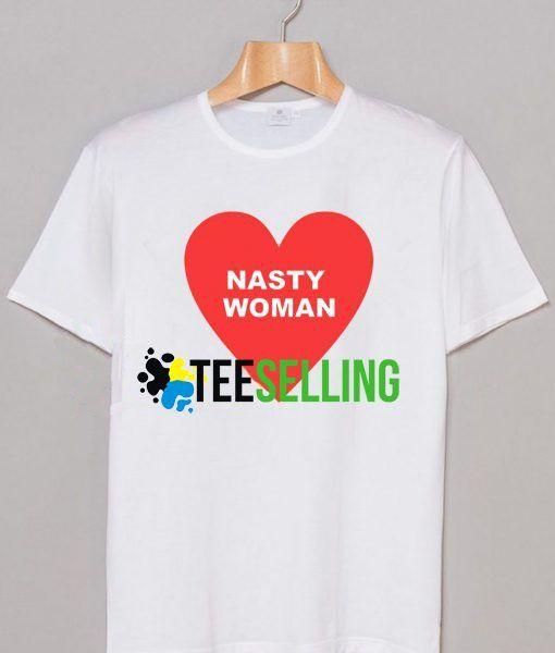 Nasty Women Heart T-shirt Adult Unisex