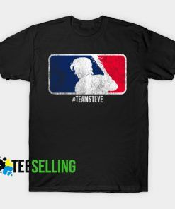 Team Steve T shirt Adult Unisex