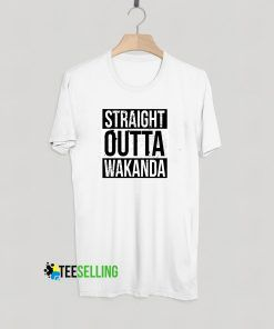 STRAIGHT OUTTA WAKANDA T-shirt Adult Unisex