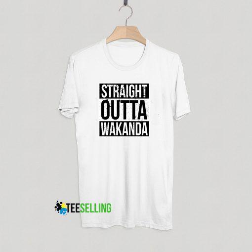 STRAIGHT OUTTA WAKANDA T-shirt Adult Unisex