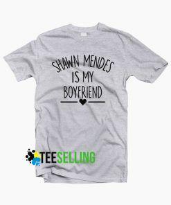 Shawn Mendes is My Boyfriend T-shirt Unisex Adult