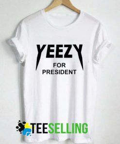 YEEZY FOR PRESIDENT T-shirt Unisex Adult Size S to 3XL