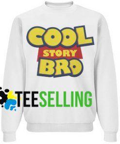COOL STORY BRO Unisex Adult Sweatshirts