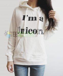 Im a Unicorn Hoodie Adult Unisex