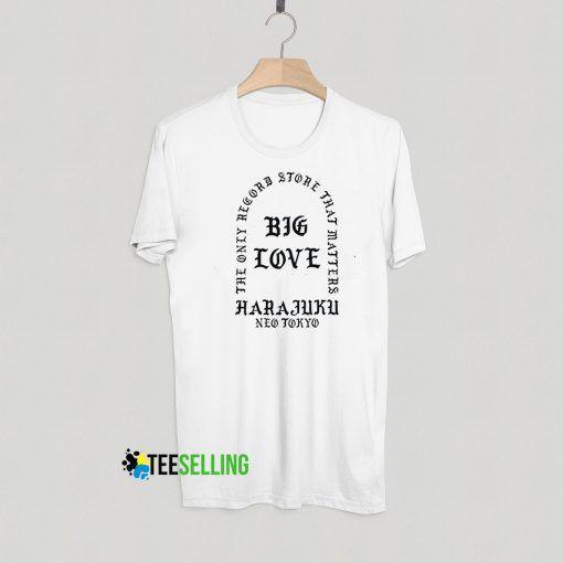 Big Love Harajuku T shirt Adult Unisex