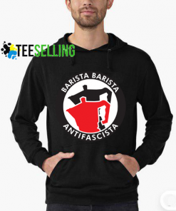 Barista Barista Antifascista hoodies