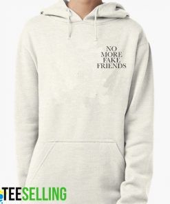 No More Fake Friends White Hoodie