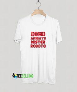 Domo Arigato T shirt Adult Unisex