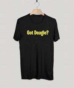 Got Deagle T shirt