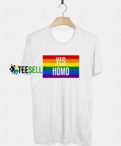 Yes Homo T shirt Adult Unisex