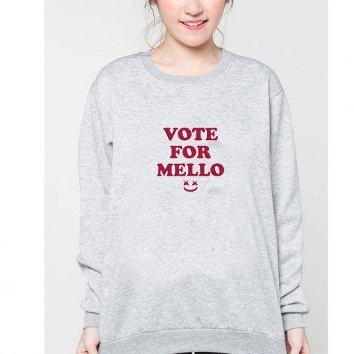 Vote For Mello Sweatshirts Ad