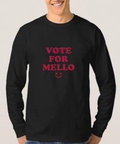 Vote For Mello Sweatshirts Adult