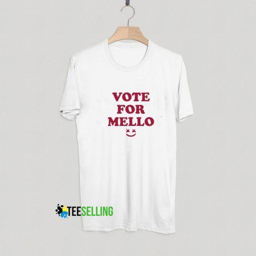 Vote For Mello T shirt Adult Unisex