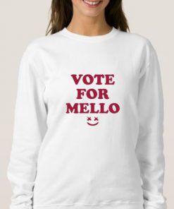 Vote For Mello sweatshirt women