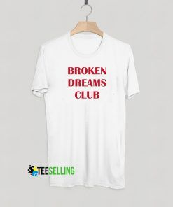 Broken Dream Club T shirt Adult Unisex