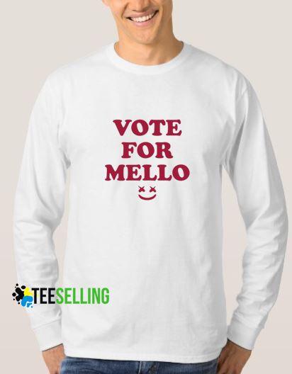 Vote For Mello Sweatshirts