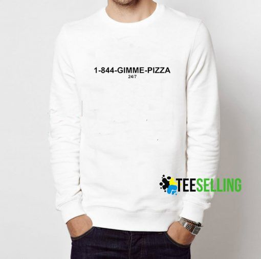 1 844 Gimme Pizza Sweatshirt Adult Unisex