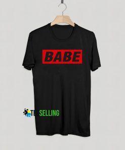 Babe T shirt Adult Unisex