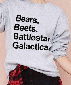 Bears Beets Battlestar Galactica Sweatshirt Adult Unisex Size S-3XL