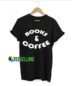 Books and Coffee T shirt Adult Unisex Size S-3XL