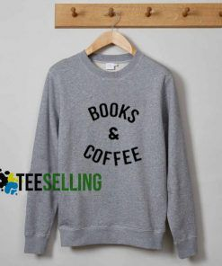 Books and Coffee Sweatshirt Adult Unisex Size S-3XL