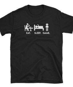 Gamers Life Funny Eat Sleep Game T-Shirt Adult Unisex Size S-3XL