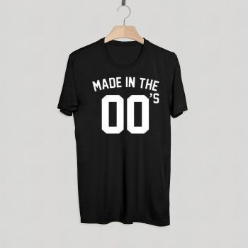 Made In The 00s T-Shirt Adult Unisex Size S-3XL