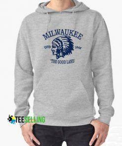 Milwaukee The Good Land Hoodie Adult Unisex