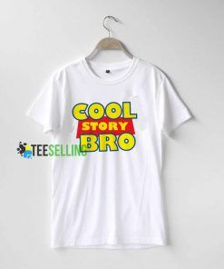 Cool Story Broo T shirt Adult Unisex Size S-3XL